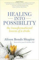 HEALING INTO POSSIBILITY