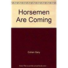 Horsemen Are Coming- 5 copies