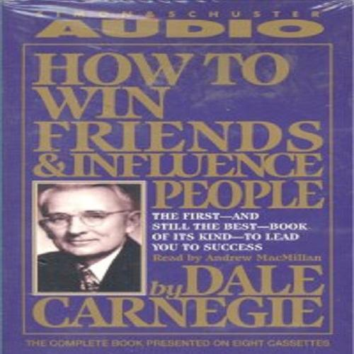 How to win friends & influence people (CASS) by Dale Carnegie