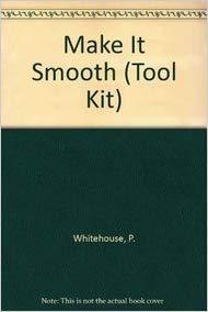 Make it Smooth (Tool Kit) - Bundle of 2