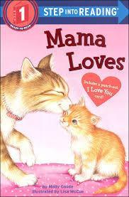 Mama Loves: Step into Reading Level 1