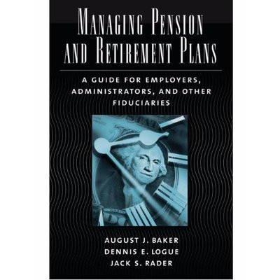 Managing Pension And Retirement Plans