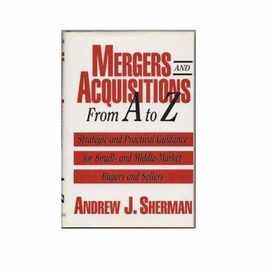 Mergers And Acquisition From A To Z