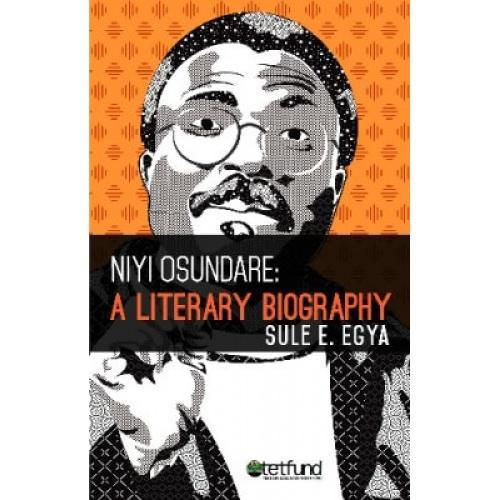 Niyi Osundare: A Literary Biography
