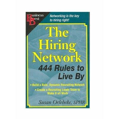 The Hiring Network - 444 Rules To Live By