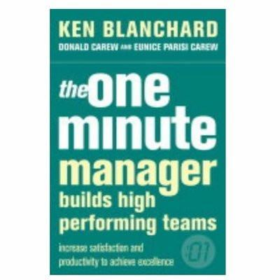 The One Minute Manager Builds High Perfoming Teams