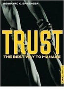 Trust - The Best way to Manage
