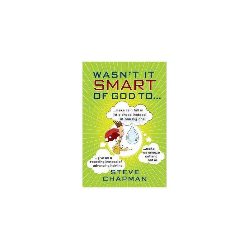 Wasnt It Smart of God to PB by Steve Chapman