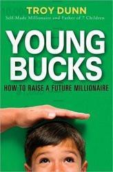 Young Bucks-How To Raise A Future Millionaire