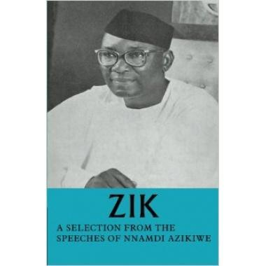 Zik: A Selection From the Speeches