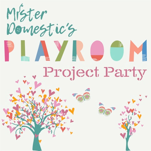 Mister Domestic's Playroom Party Project