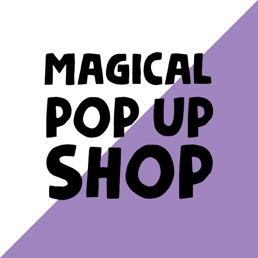 Magical Pop Up Shop