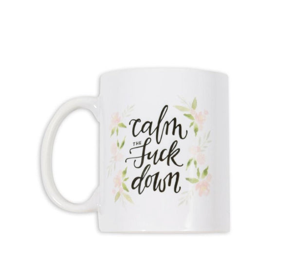 Justine Ma Calm the Fuck Down Mug - Justine ma - available from Majesty and Friends