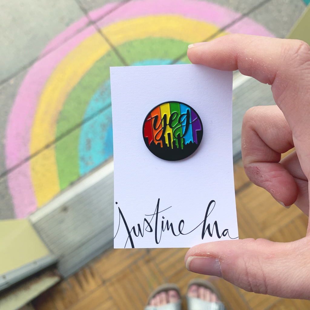 Yeg Pride pin by Justine Ma - Justine MA - available from Majesty and Friends