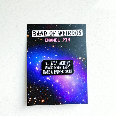 Stop wearing black enamel pin