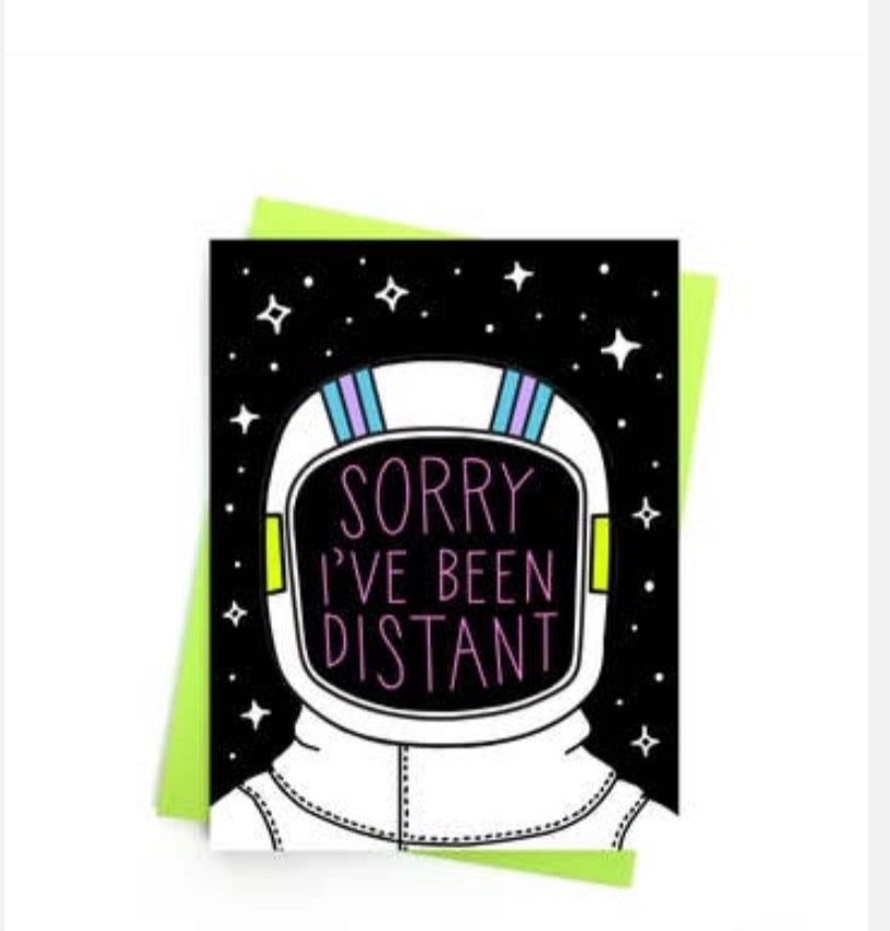 Card: Sorry I've been Distant - Band of weirdos - available from Majesty and Friends