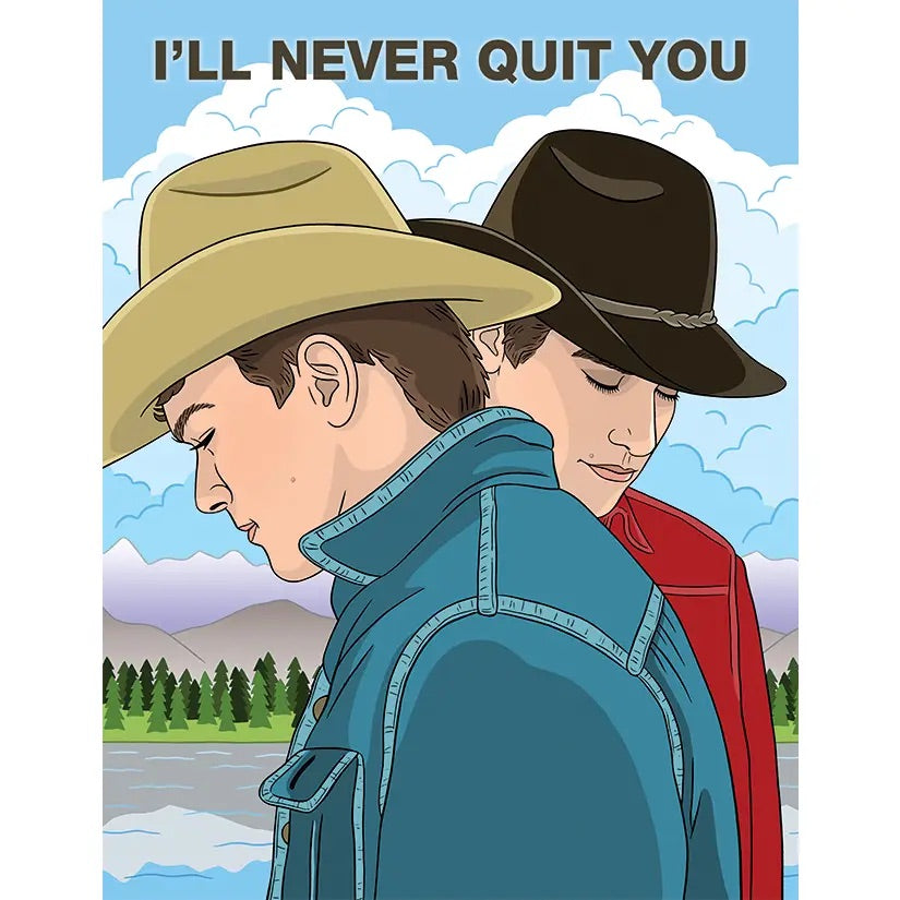 Card: I'll never Quit You