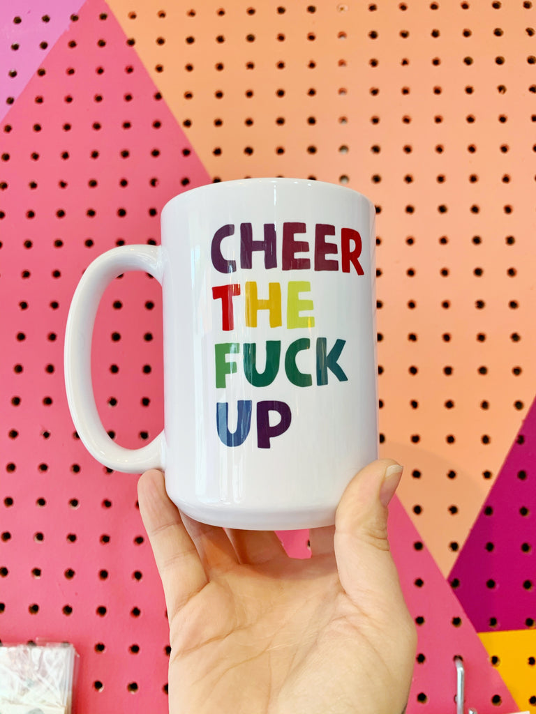 Cheer the Fuck Up!