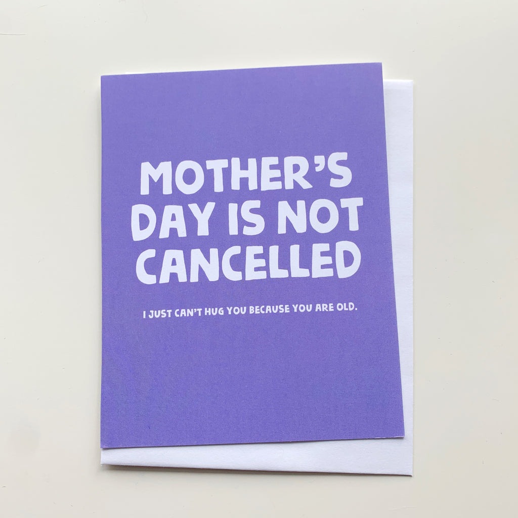Card: Mother's Day is NOT cancelled - Majesty and Friends - available from Majesty and Friends