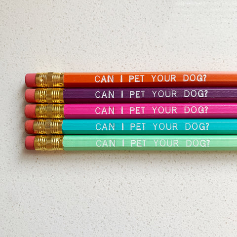Can I Pet Your Dog? Pencils - Majesty and Friends - available from Majesty and Friends