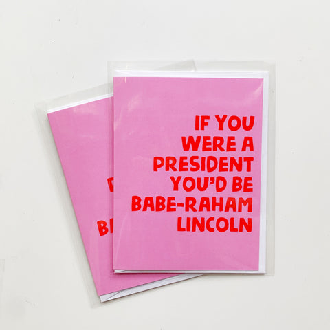 Card: Babe-Raham Lincoln - Majesty and Friends - available from Majesty and Friends