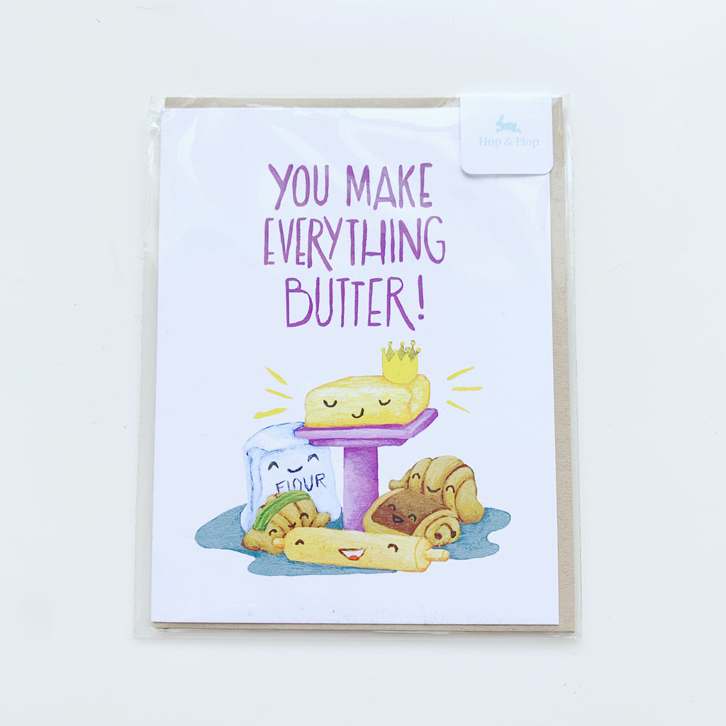 Card: You make everything Butter! - Majesty and Friends - available from Majesty and Friends