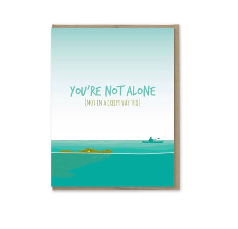 Card: You're not alone