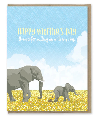 Card: Mothers Day, Thanks for putting up with my crap