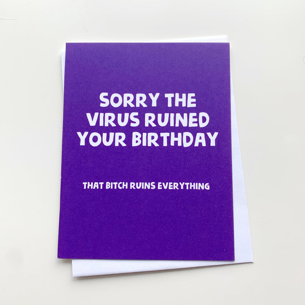 Card: The Virus ruined your birthday - Majesty and Friends - available from Majesty and Friends