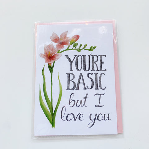 Card: Ya Basic. - Majesty and Friends - available from Majesty and Friends