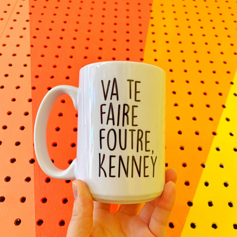 PREORDER Le French Version- Va te faire foutre Kenney