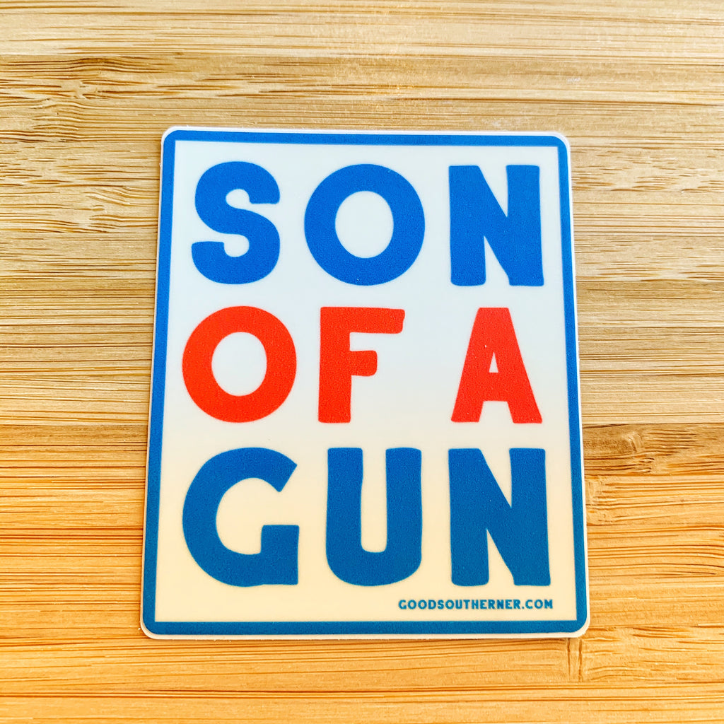 Son of a gun sticker!