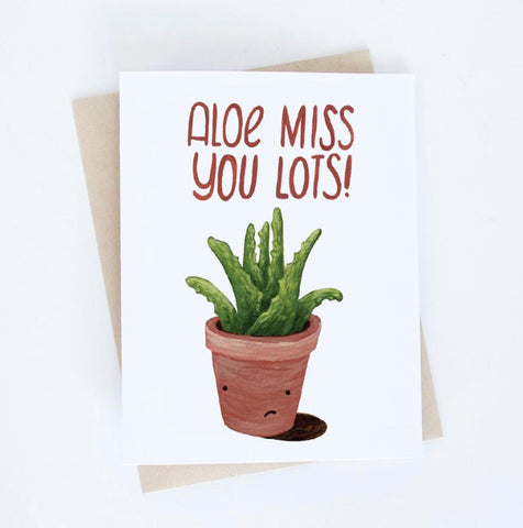 Card: Aloe miss you lots!