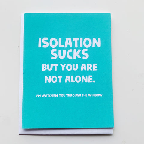 Card: Isolation sucks - Majesty and Friends - available from Majesty and Friends