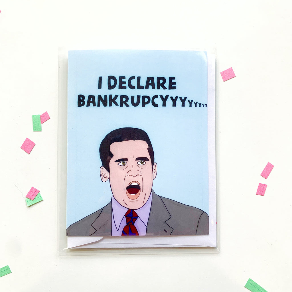 Card: Office! I DECLARE BANKRUPTCY - Majesty and Friends - available from Majesty and Friends