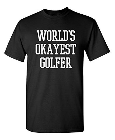 Okayest Golfer Sports Golfing Golf Funny T Shirt - Logoz Custom T Shirts