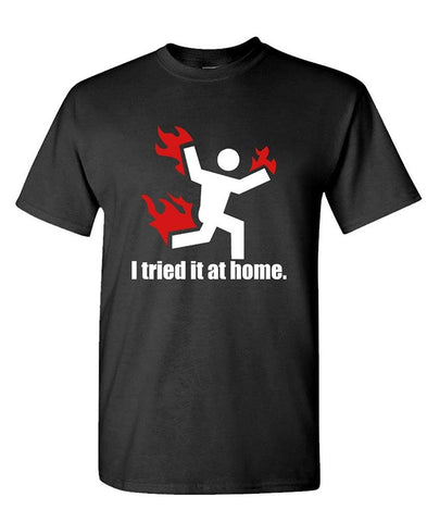 I TRIED IT AT HOME science project funny - Mens Cotton T-Shirt - Logoz Custom T Shirts