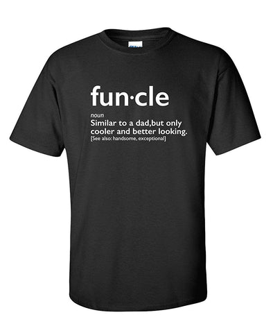 Funcle Uncle Gift Idea Novelty Graphic Humor Sarcastic Cool Very Funny T Shirt - Logoz Custom T Shirts - Logoz Custom T Shirts