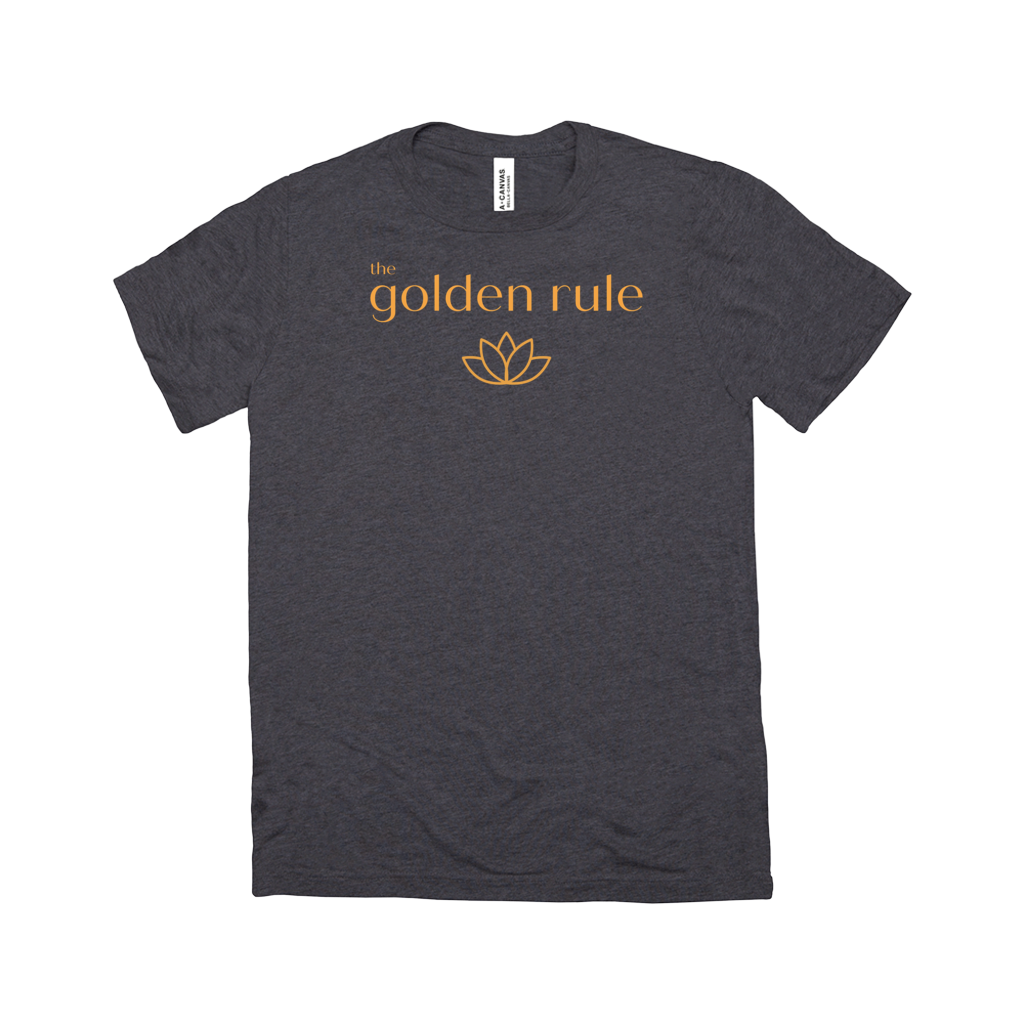 "The ""Golden Rule"" Soft Crew Neck T-Shirt"