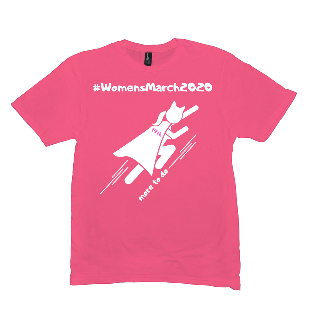 "Women's March 2020 ""Super-Heroine!"" T-Shirt $19!"
