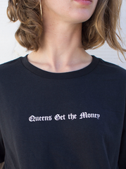 Queens Get the Money Tee