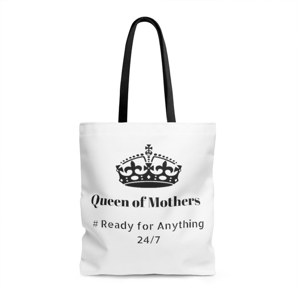 Queen Of Mothers # Ready For Anything 24/7 Tote Bag