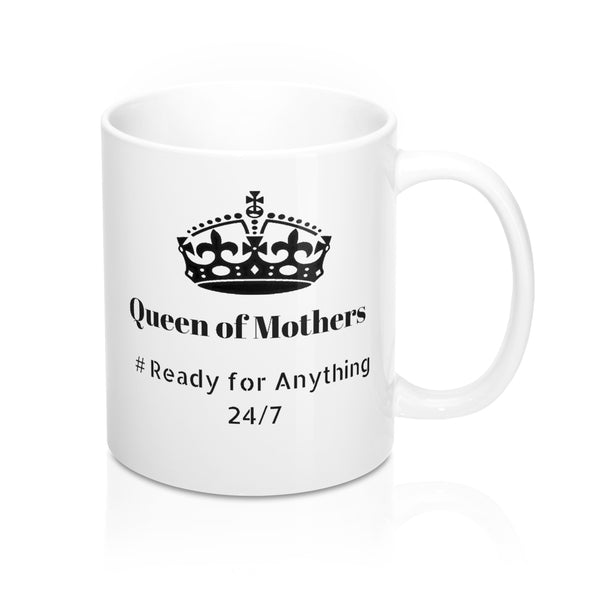 Funny Mom Gifts: Queen of Mothers Gift for Mom Coffee/Tea Mug