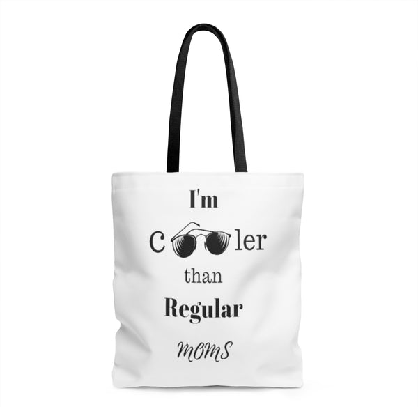 I'm Cooler Than Regular Moms Tote Bag