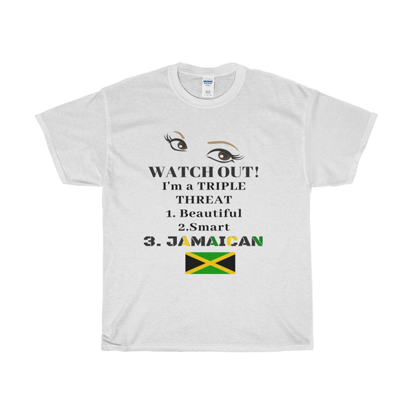 "Women's ""Watch Out, I'm A Triple Threat"" Jamaica Cotton Tee"