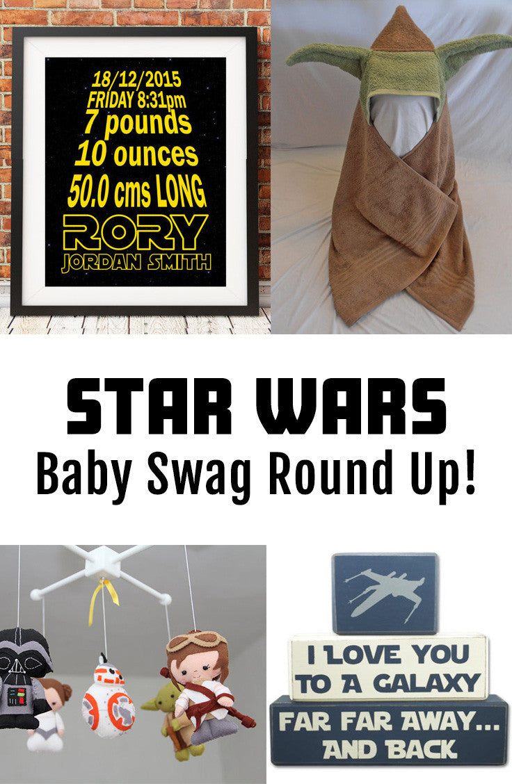 Star Wars Baby Swag Round Up - the cutest Star Wars baby gear!