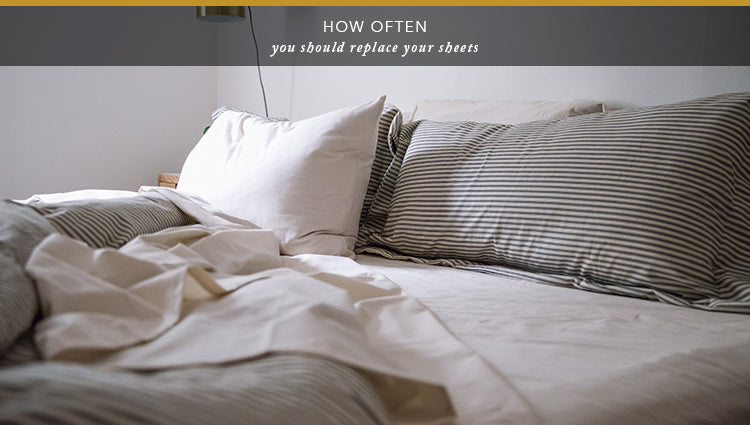 How Often You Should Replace Your Sheets