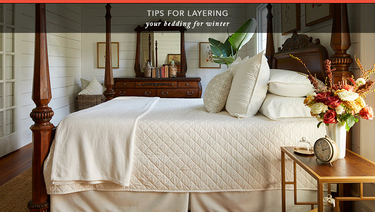 Tips for Layering Your Bedding for Winter