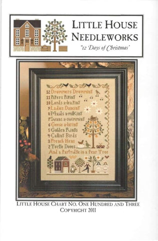 Little House Needleworks 12 days of Christmas LHN103 cross stitch pattern