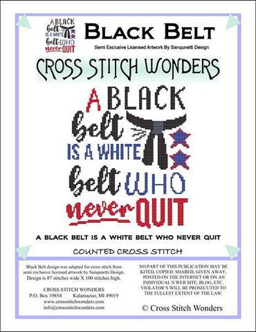 Cross Stitch Wonders Carolyn Manning A Black Belt is a White Belt who never QUIT Cross stitch pattern